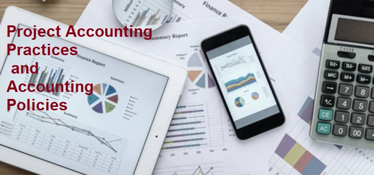 Project Accounting Practices and Accounting Policies – Definitions and Guidance Notes