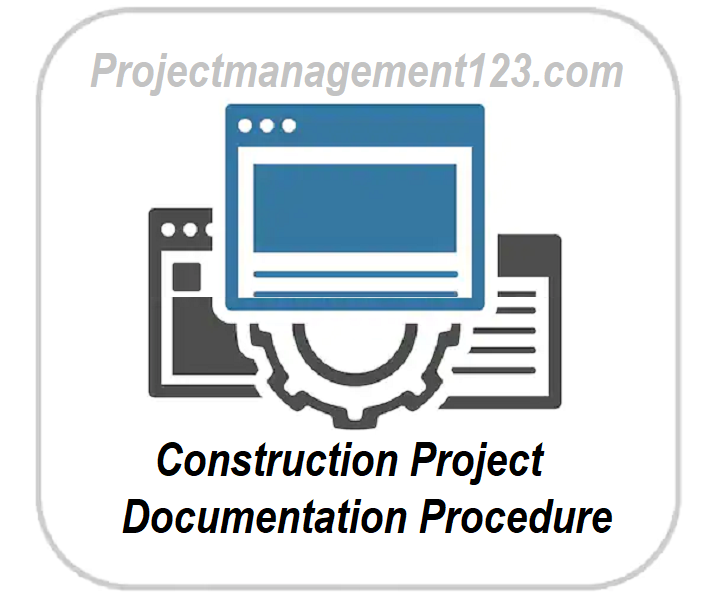 Construction Project Documentation Procedure