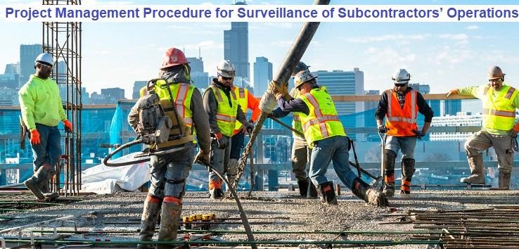 Project Management Procedure for Surveillance of Subcontractors' Operations
