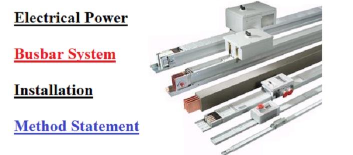 Electrical Power Busbar System Installation Method Statement